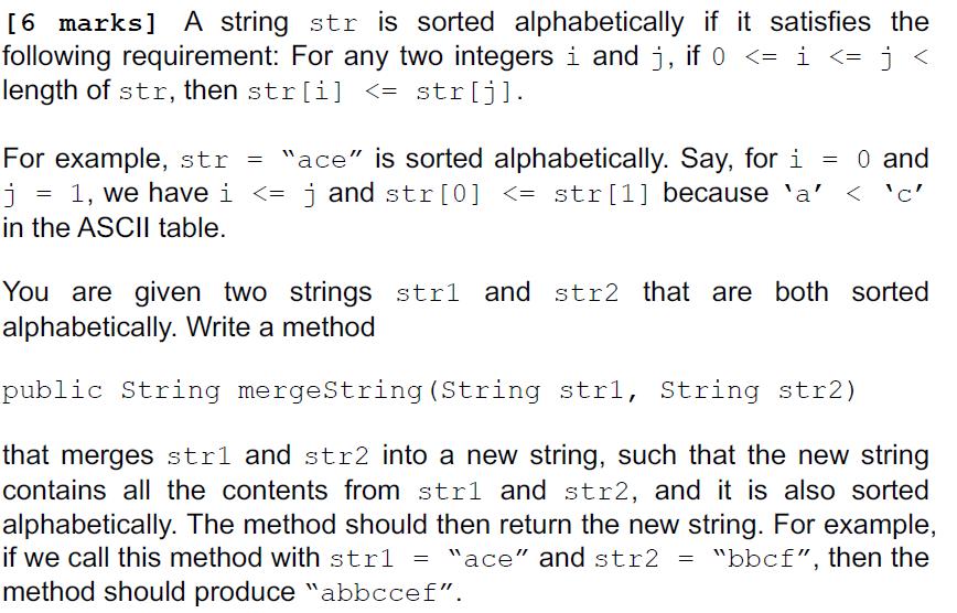 Solved: [6 Marks] A String Str Is Sorted Alphabetically I