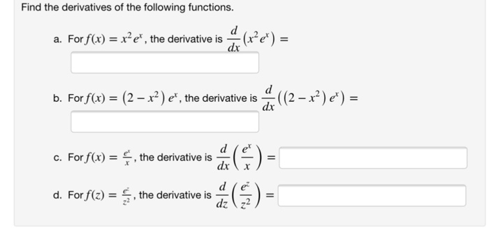 Solved Find The Derivatives Of The Following Functions D
