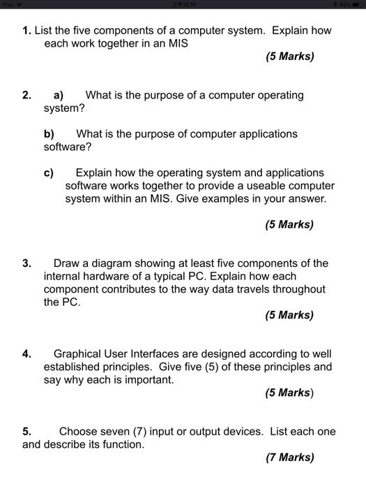 Solved: 1  List The Five Components Of A Computer System