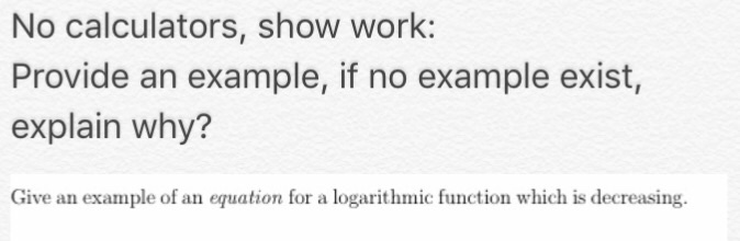 Solved Give An Example Of An Equation For A Logarithmic F