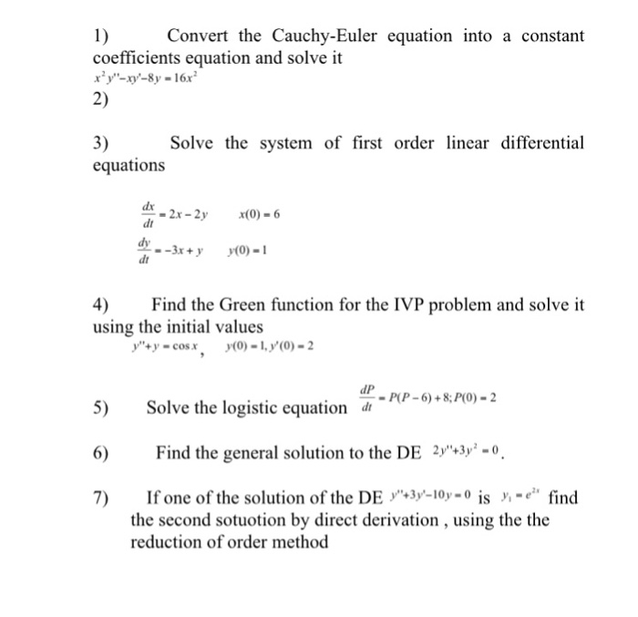 Solved: Convert The Cauchy-Euler Equation Into A Constant
