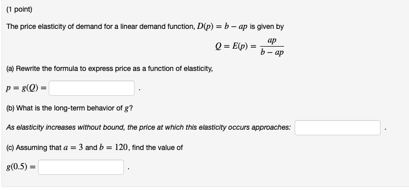 Solved 1 Point The Price Elasticity Of Demand For A Lin