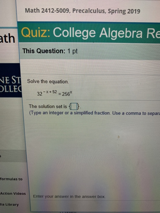Solved: Math 2412-5009, Precalculus, Spring 2019 Th Quiz