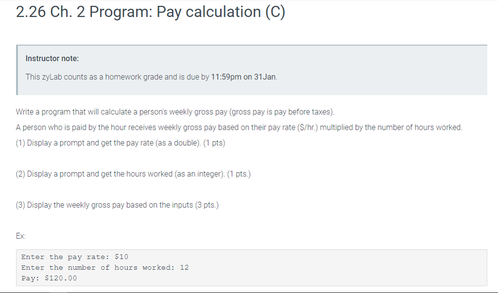 Solved: 2 26 Ch  2 Program: Pay Calculation (C) Instructor