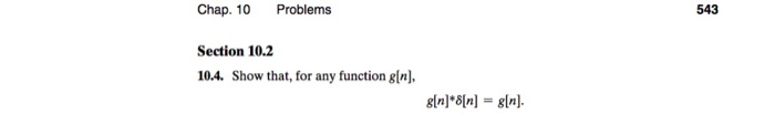 Chap. 10 Problems Section 10.2 10.4. Show that, for any function gln], 543