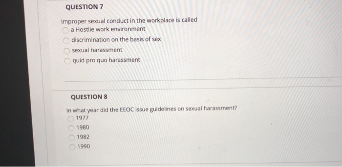 Solved: QUESTION 7 Improper Sexual Conduct In The Workplac