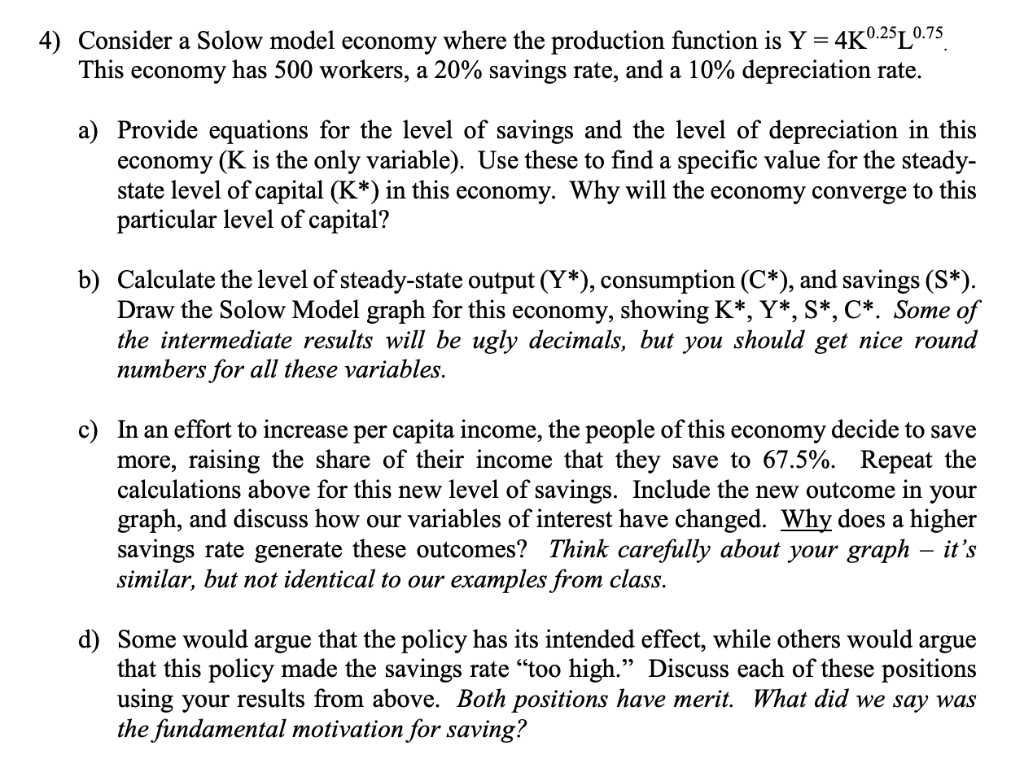 Solved: 0 25T 0 7:5 4) Consider A Solow Model Economy Wher
