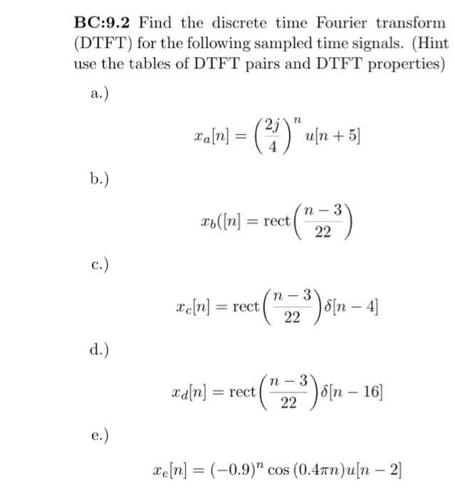 Solved Bc 9 2 Find The Discrete Time Fourier Transform D