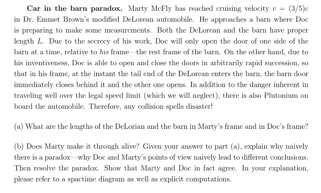 5992ec60a9 Solved  Car In The Barn Paradox. Marty McFly Has Reached C ...
