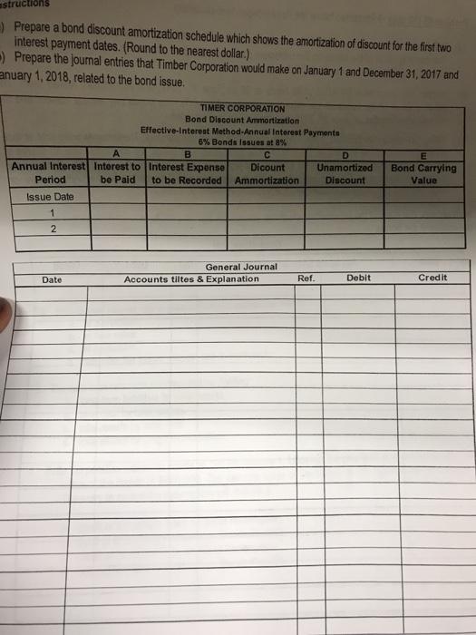 prepare a bond discount amortization schedule whic chegg com