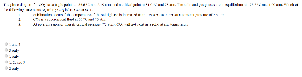 Solved  The Phase Diagram For Co2 Has A Triple Point At