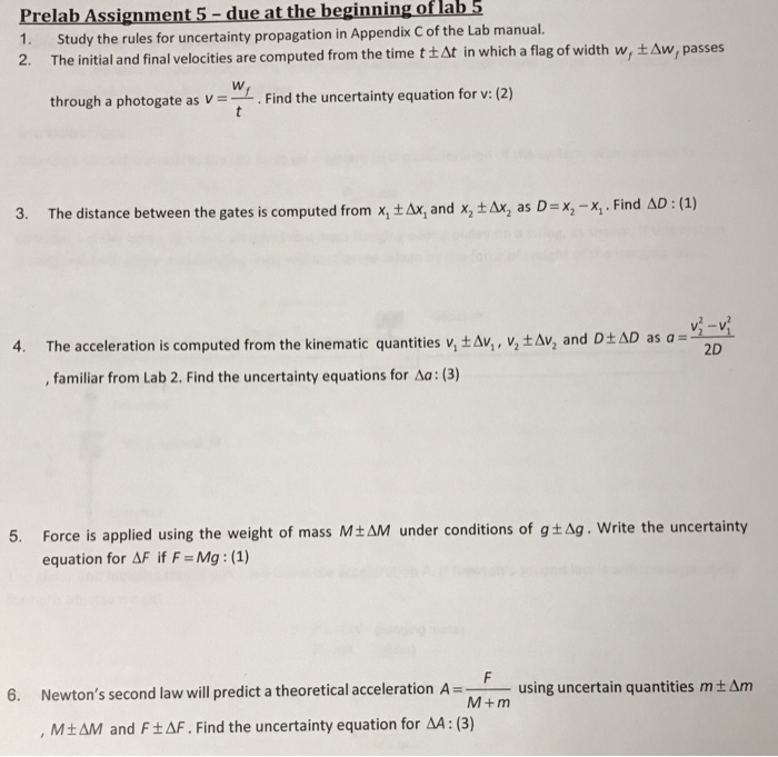 Prelab Assignment 5- due at the beginning of lab 5 1. Study the rules for uncertainty propagation in Appendix C of the Lab ma