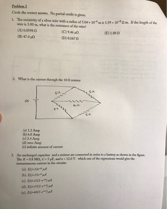 Solved: Problem 2 Circle The Correct Answer. No Partial Cr ...