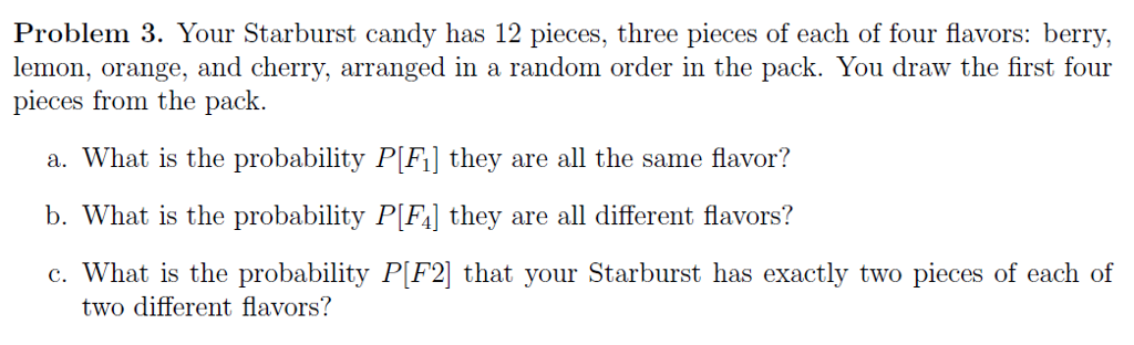Solved: Problem 3  Your Starburst Candy Has 12 Pieces, Thr