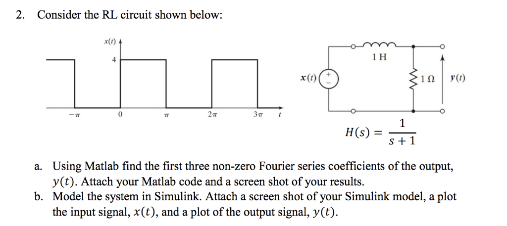 MATLAB HELP! Consider The RL Circuit Shown Below