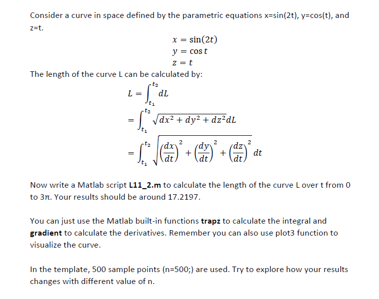 Solved: Write A Matlab Script L11_2 m To Calculate The Len