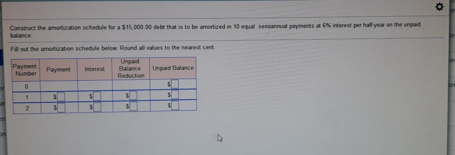 solved construct the amortization schedule for a 15 000