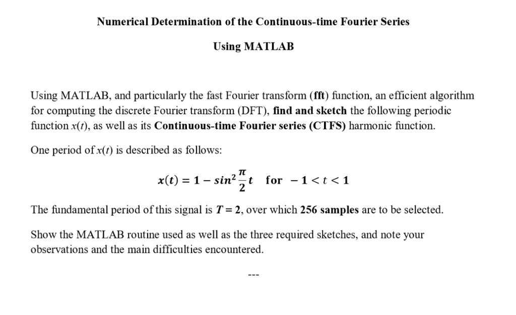 Solved: Numerical Determination Of The Continuous-time Fou