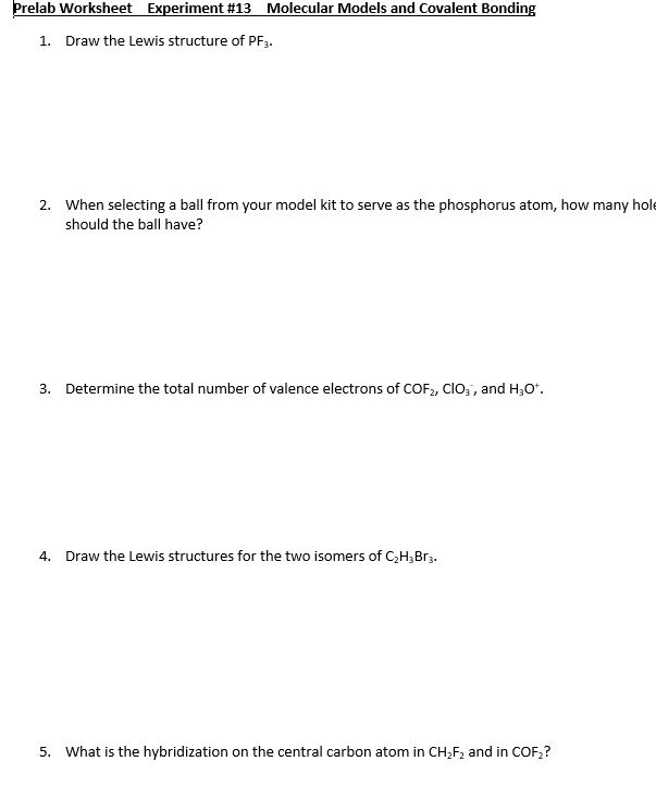 Prelab Worksheet Experiment 13 Molecular Models And Covalent Bonding 1 Draw The Lewis Structure
