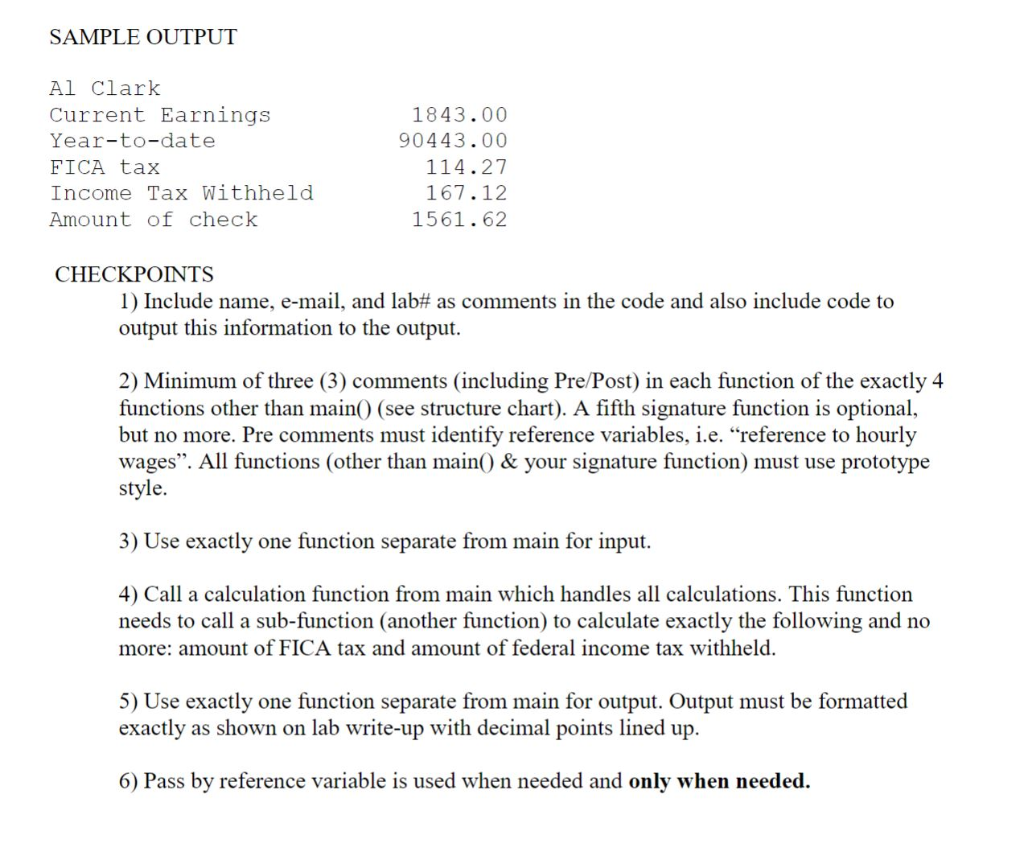 Solved: Write A C+program To Calculate A Person's Pay Stub