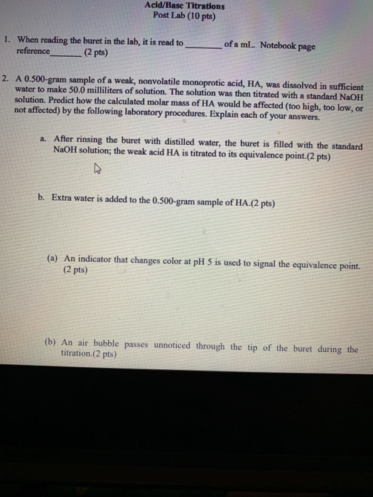 Solved: Acid/Base Titrations Post Lab (10 Pts) When Readin ...