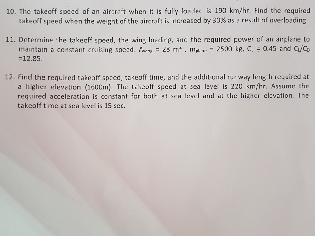 Solved: 10  The Takeoff Speed Of An Aircraft When It Is Fu