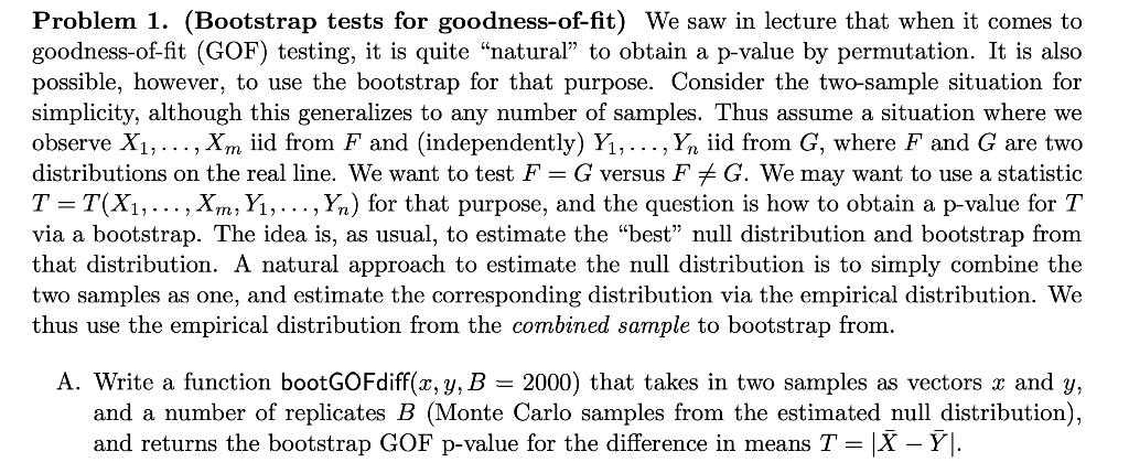 Problem 1  (Bootstrap Tests For Goodness-of-fit) W