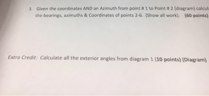 Solved: 3  Given The Coordinates AND An Azimuth From Point