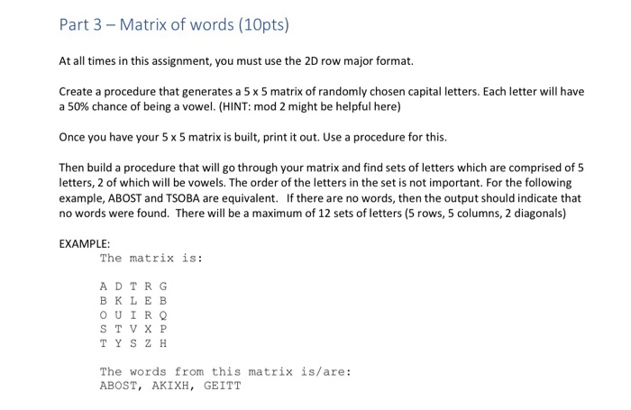 Solved: Part 3 - Matrix Of Words (10pts) At All Times In T