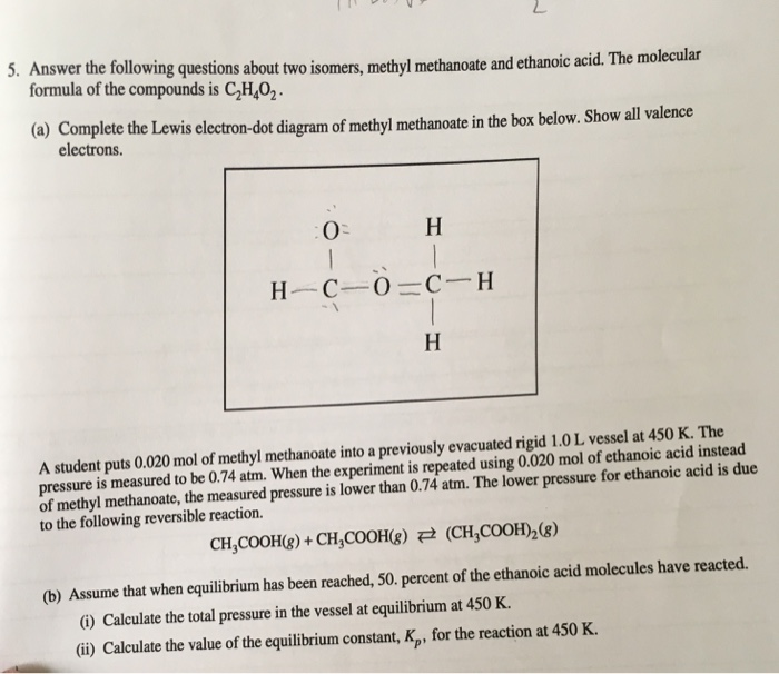 Solved 5 Answer The Follwing Questions About Two Isomers