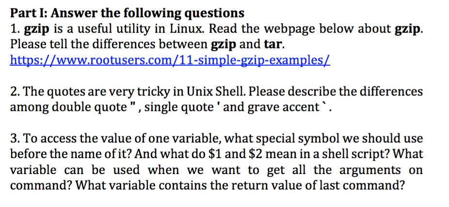 Solved: Part I: Answer The Following Questions 1  Gzip Is