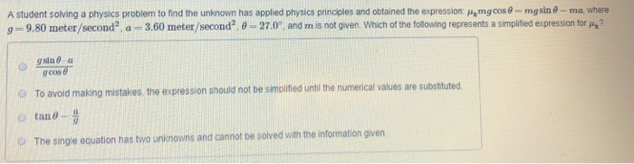 Solved A Student Solving A Physics Problem To Find The Un Chegg Com