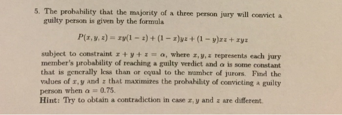 Solved: 5  The Probability That The Majority Of A Three Pe