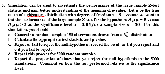 Solved: 5  Simulation Can Be Used To Investigate The Perfo