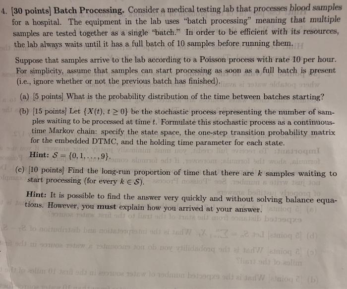 4  (30 Points] Batch Processing  Consider A Medica      Chegg com