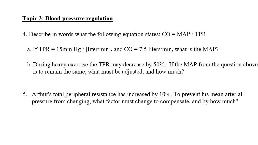 Solved Topic 3 Blood Pressure Regulation 4 Describe In Chegg Com