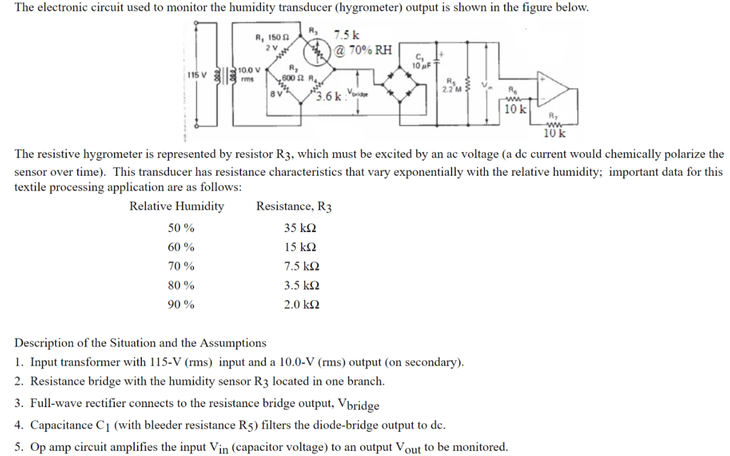 question: the electronic circuit used to monitor the humidity transducer ( hygrometer) output is shown in the figure below  r 7 5 k r, 150 2 v a 70%  rh 10 a