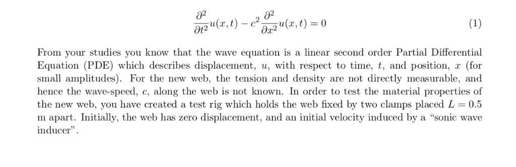 Solved: O2 From Your Studies You Know That The Wave Equati