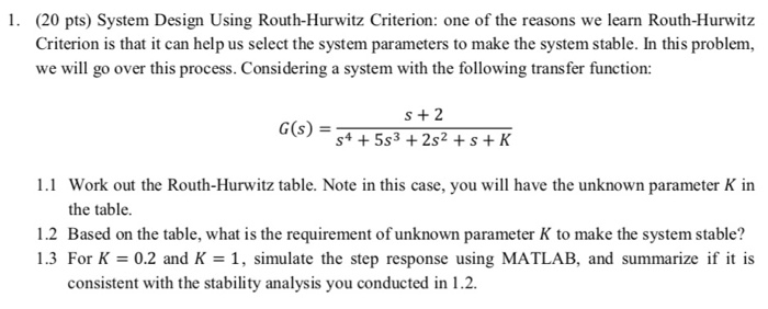 Solved 1 20 Pts System Design Using Routh Hurwitz Crit Chegg Com