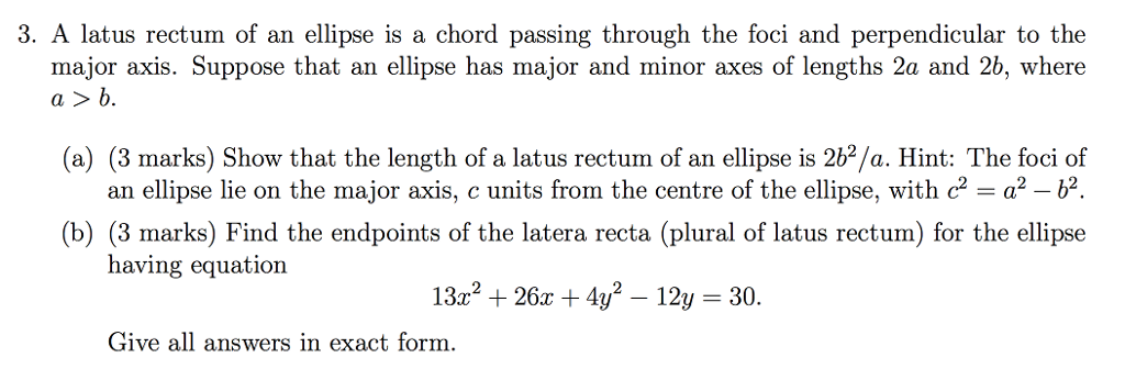 Solved: 3  A Latus Rectum Of An Ellipse Is A Chord Passing
