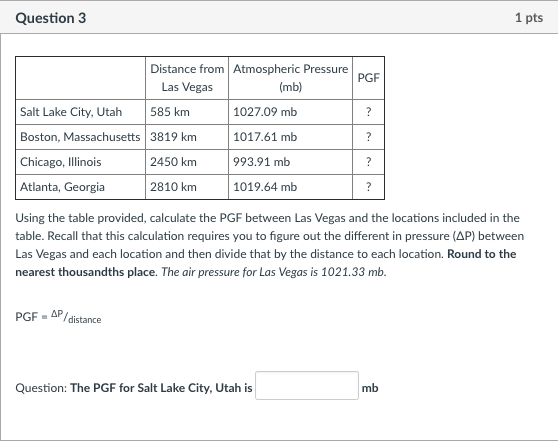 Solved Question 3 1 Pts Distance From Las Vegas Atmospher