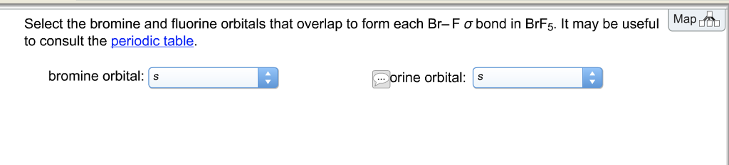 Solved Map Select The Bromine And Fluorine Orbitals That