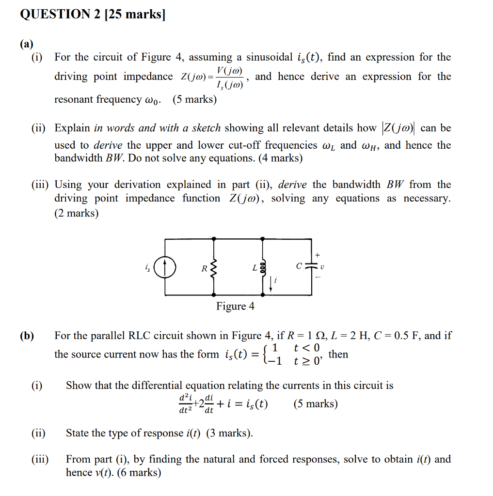 Solved Question 2 25 Marks I For The Circuit Of Figur What Is Resonance Frequency T Cheggcom Figure 4