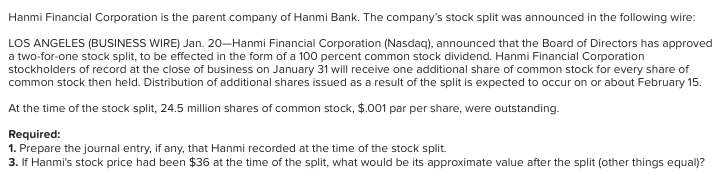 Solved: 2  Hanmi Financial Corporation Is The Parent Compa
