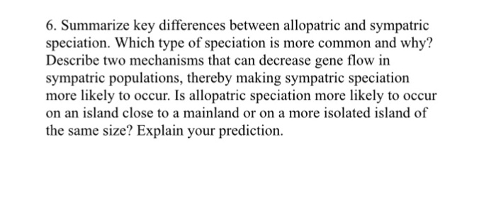 Solved  Summarize Key Differences Between Allopatric And S