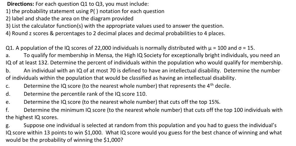 Solved: Directions: For Each Question Q1 To Q3, You Must I