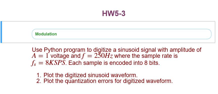 Use Python Program To Digitize A Sinusoid Signal W