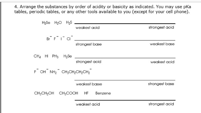 Solved 4 Arrange The Substances By Order Of Acidity Or B