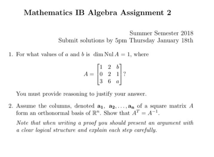 mathematics ib algebra assignment summer semeste com mathematics ib algebra assignment 2 summer semester 2018 submit solutions by 5pm thursday 18th i