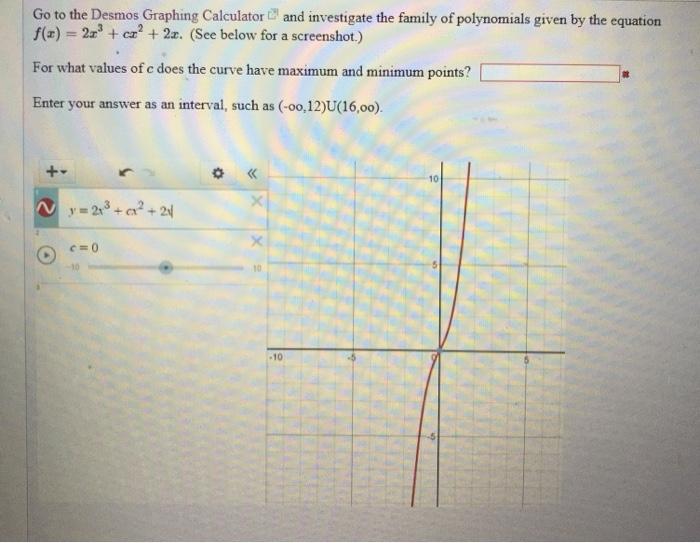 Solved: Go To The Desmos Graphing Calculatorand Investigat